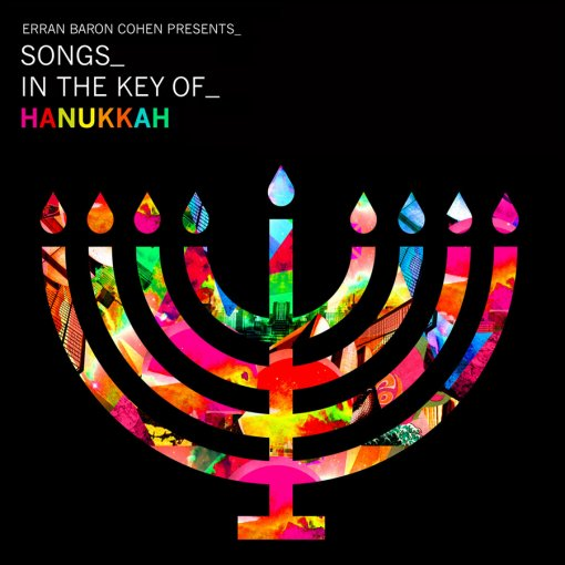 Erran Baron Cohen - Songs In The Key of Chanukah