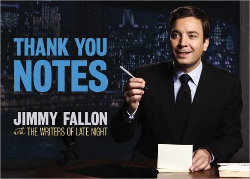Jimmy Fallon - Thank You Notes