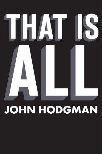 John Hodgman - That Is All