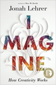 Jonah Lehrer - Imagine