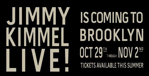 Jimmy Kimmel Live in Brooklyn!