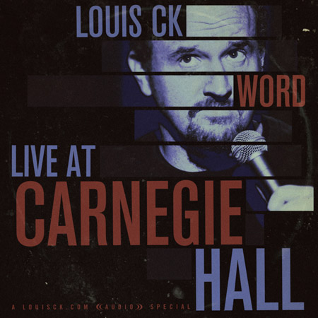 Louis CK Live at Carnegie Hall