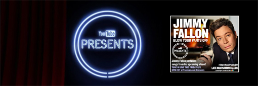 YouTube Present Jimmy Fallon
