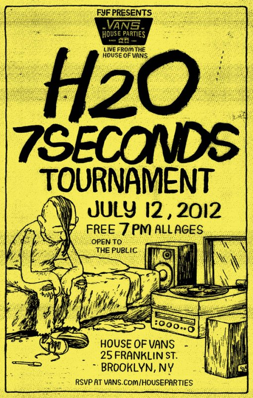 h20 7 Seconds Vans House Party