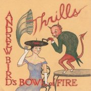 Andrew Bird - Thrills (art by Audrey Niffenegger)
