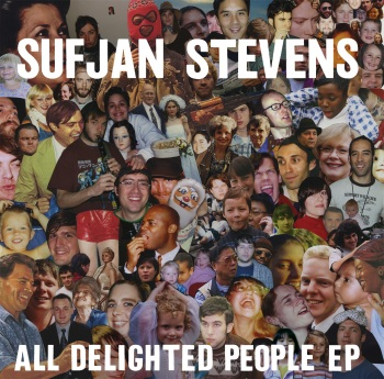 All Delighted People - Sufjan Stevens