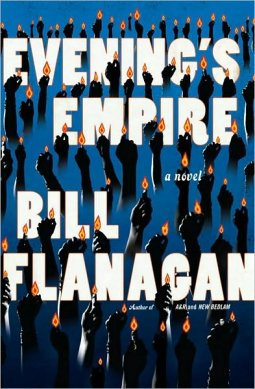 Bill Flanagan - Evening's Empire