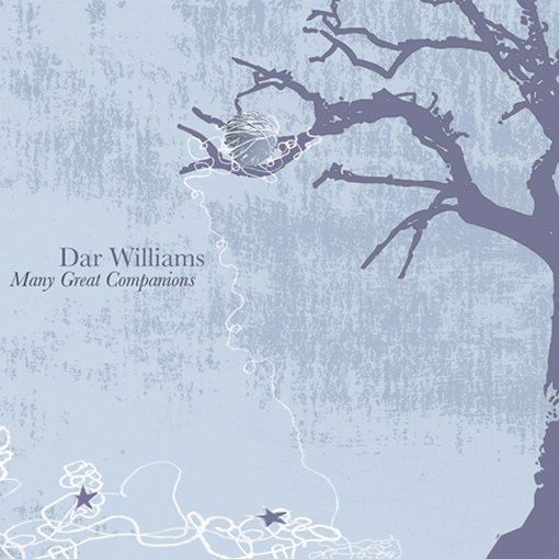 Dar Williams - Many Great Companions
