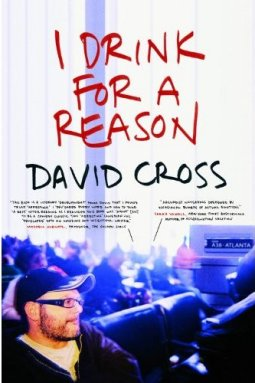 David Cross - I Drink For a Reason