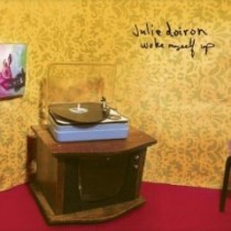 Julie Doiron - Woke Myself Up