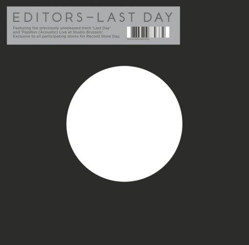 Editors - Last Day