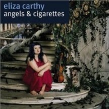 Eliza Carthy - Angels & Cigarettes