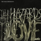 Decemberists - The Hazards of Love