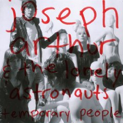 Joseph Arthur - Temporary People