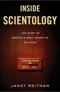 Janet Reitman - Inside Scientology