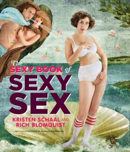 Kristen Schaal - The Sexy Book of Sex