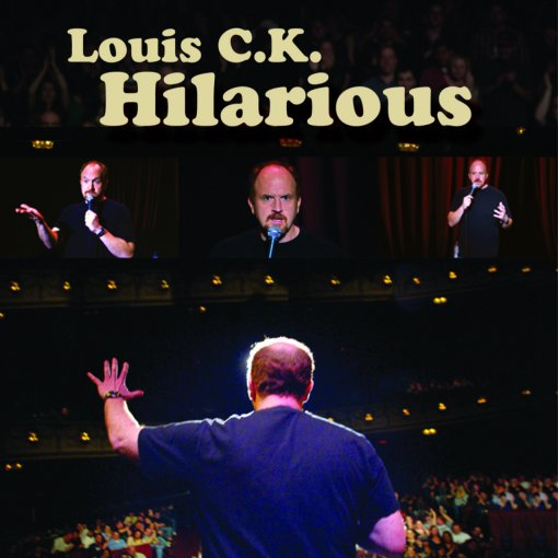 Louis CK's Hilarious