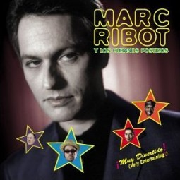 Marc Ribot Muy Divertido!