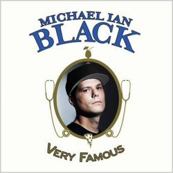 Michael Ian Black - Very Famous