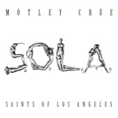 Motley Crue - Saints of Los Angeles