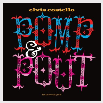 Elvis Costello - Pomp and Pout
