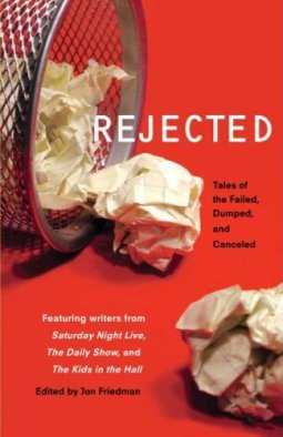 Rejected - Jon Friedman