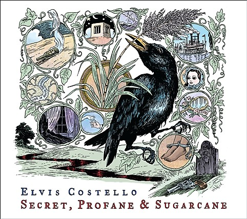 Elvis Costello - Secret, Profane, & Sugarcane
