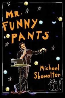 Michael Showalter - Mr. Funny Pants