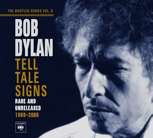 Bob Dylan - Tell Tale Signs