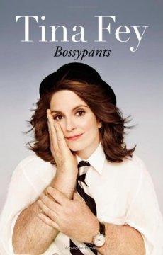 Tina Fey - Bossypants