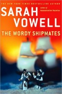 Sarah Vowell - The Wordy Shipmates