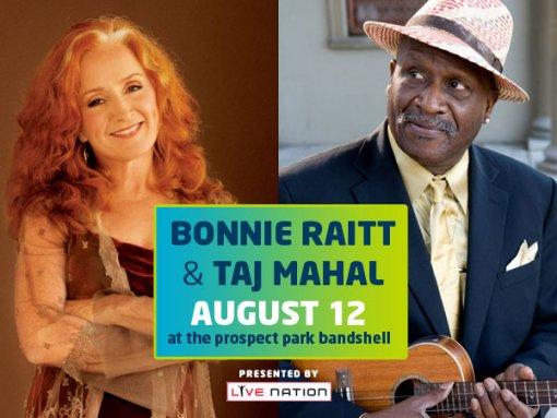 Bonnie Raitt/Taj Mahal