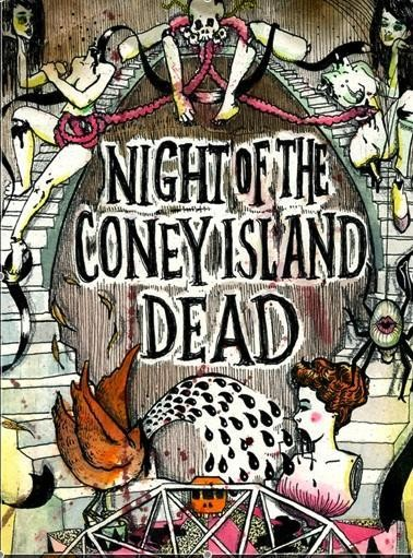 Night Of The Coney Island Dead w/ Lady Rizo