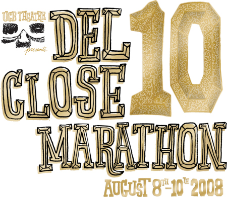 10th Annual Del Close Marathon