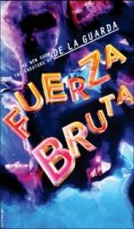 Free Fuerza Bruta Tickets