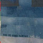Be Good Tanyas - Hello Love