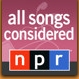 NPR All Songs Considered Podcast
