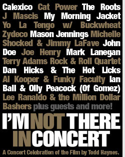 I'm Not There Concert