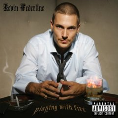 Kevin Federline - Playing With Fire