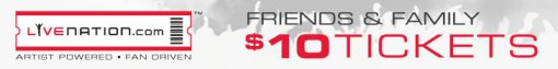 Live Nation Friends & Family Promotion