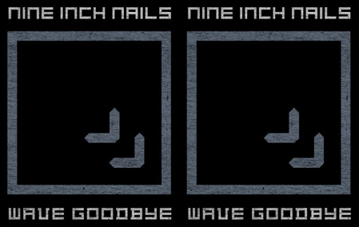 NIN Wave Goodbye