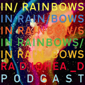 Radiohead 'In Rainbows' Podcast