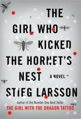 Steig Larsson - The Girl Who Kicked the Hornet's Nest