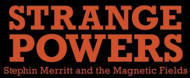 Strange Powers