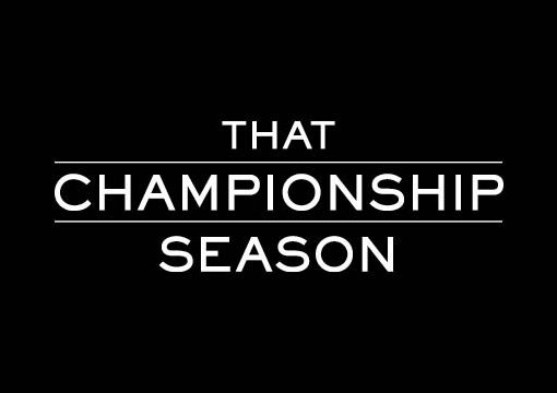 That Champioship Season