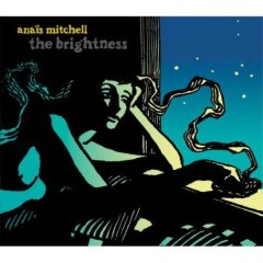 Anais Mitchell | The Brightness